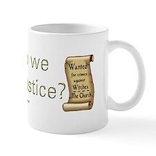 """Our Justice"" Mug"