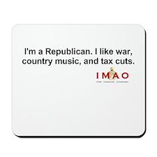 I'm a Republican Mousepad