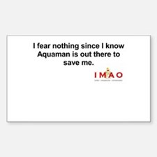 Aquaman Will Save Me Decal