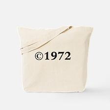 1972 Tote Bag