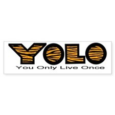 YOLO Tiger Bumper Sticker