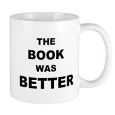 The Book was Better (Light) Mug