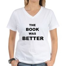 The Book was Better (Light) Shirt