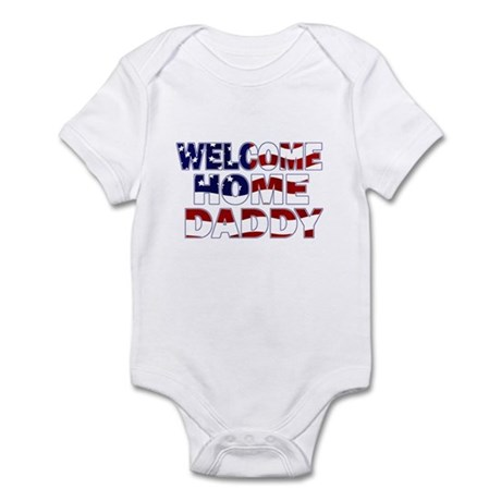 Welcome Home Daddy (Flag) Infant Bodysuit