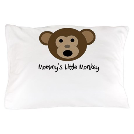 Mommy's Monkey Pillow Case