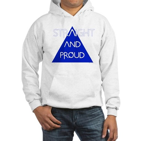Straight and Proud Hooded Sweatshirt