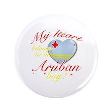 """My heart belongs to an Aruban boy 3.5"""" Button (100"""