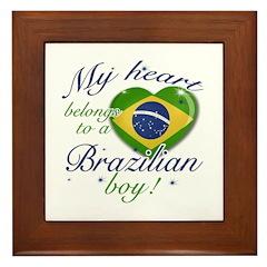 My heart belongs to a Brazilian boy Framed Tile