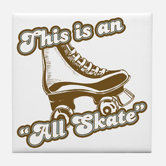 This is an All Skate Tile Coaster