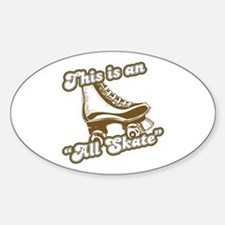 This is an All Skate Oval Decal