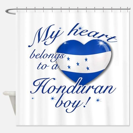 My heart belongs to a Honduran boy Shower Curtain