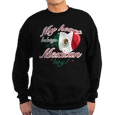 My heart belongs to a Mexican boy Sweatshirt (dark