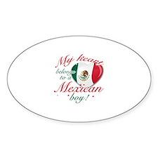 My heart belongs to a Mexican boy Sticker (Oval)