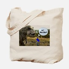 knowhere to hide Tote Bag