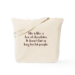 Chocolates Fat People Tote Bag