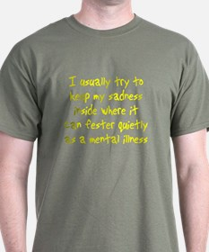 Sadness Mental Illness T-Shirt