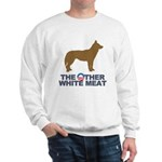 Dog, The Other White Meat Sweatshirt