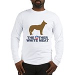 Dog, The Other White Meat Long Sleeve T-Shirt