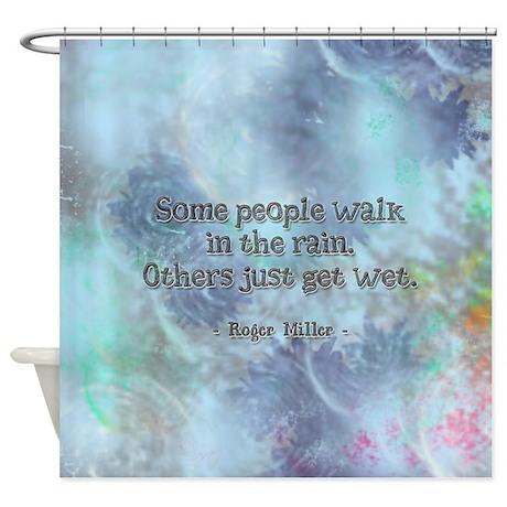 Rain Quote Shower Curtain By Gurugoods