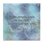 Rain Quote Tile Coaster