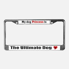 My Dog Princess License Plate Frame