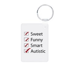 Sweet, Funny, Smart, Autistic Keychains