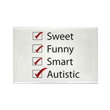 Sweet, Funny, Smart, Autistic Rectangle Magnet (10