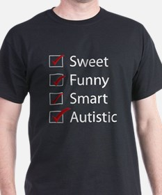 Sweet, Funny, Smart, Autistic T-Shirt
