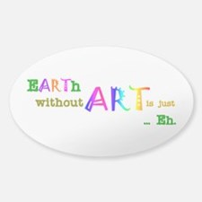 EarthWithoutArt Sticker (Oval)