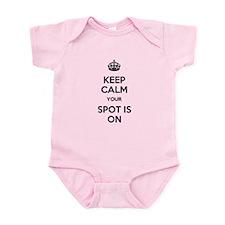 Keep Calm Spot is On Infant Bodysuit