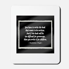 L'Engle Quote Mousepad
