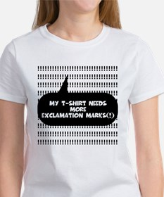 More Exclamation Marks Women's T-Shirt