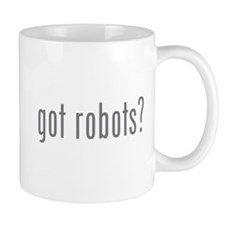 Got robots? Mug