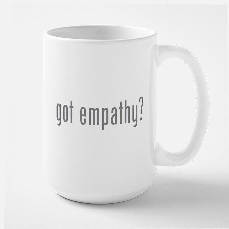 Got empathy? Large Mug