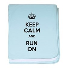 Keep Calm and Run On baby blanket