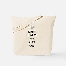 Keep Calm and Run On Tote Bag
