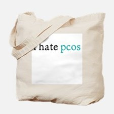 i hate pcos Tote Bag
