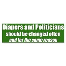 Diapers and Politicians Bumper Bumper Sticker