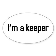 I'm a keeper Decal