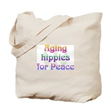 Aging Hippies for Peace Tote Bag