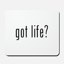 Got life? Mousepad