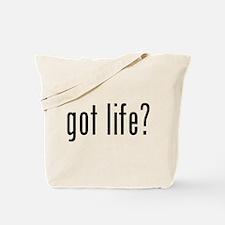 Got life? Tote Bag