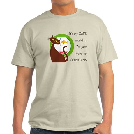 It's My Cat's World Ash Grey T-Shirt