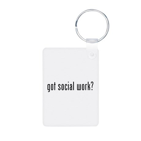 Got social work? Aluminum Photo Keychain