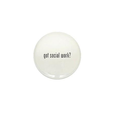 Got social work? Mini Button (100 pack)