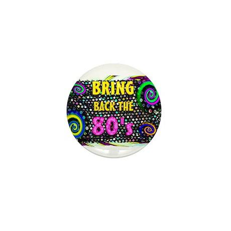 bring back the 80s Mini Button