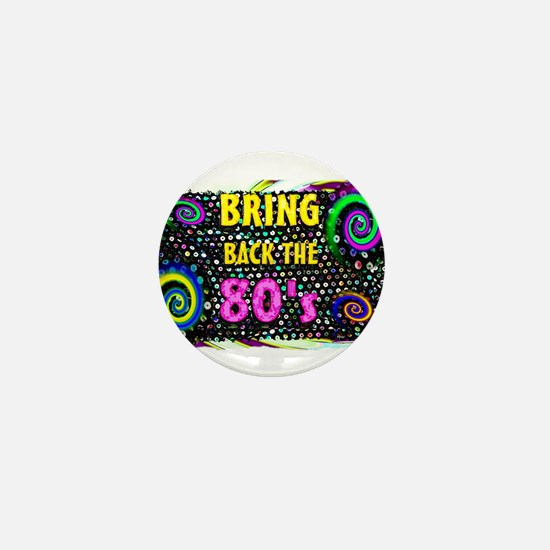 bring back the 80s Mini Button