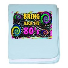 bring back the 80s baby blanket