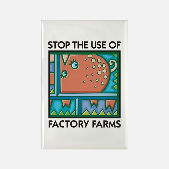 Stop the Use of Factory Farms Rectangle Magnet