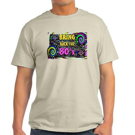 bring back the 80s Light T-Shirt